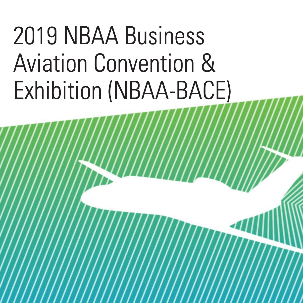 7 Reasons Your Aviation Brand Should Be at NBAA This Year